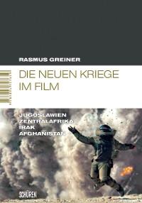 Cover Die neuen Kriege im Film
