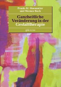 Cover Ganzheitliche Veränderung in der Gestalttherapie