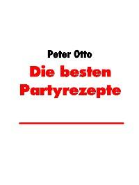 Cover Die besten Partyrezepte