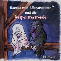 Cover Rabrax vom Lilarabenstein und die Gespensterstunde