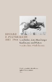 Cover Eduard F. Pulvermann 1882-1944
