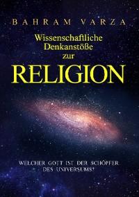 Cover Wissenschaftliche Denkanstöße zur Religion