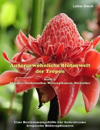 Cover Außergewöhnliche Blütenwelt der Tropen