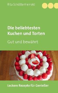 Cover Die beliebtesten Kuchen und Torten