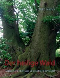 Cover Der heilige Wald