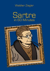Cover Sartre in 60 Minutes