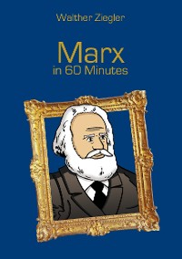 Cover Marx in 60 Minutes