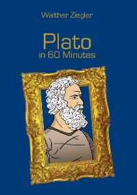 Cover Plato in 60 Minutes