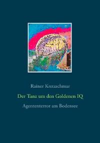 Cover Der Tanz um den Goldenen IQ
