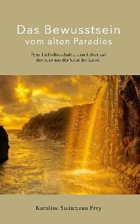 Cover Das Bewusstsein vom alten Paradies