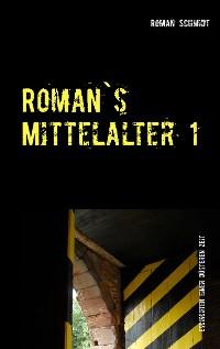 Cover Roman's Mittelalter 1