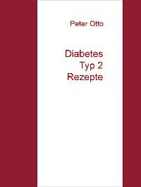 Cover Diabetes Typ 2  Rezepte