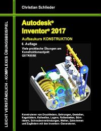 Cover Autodesk Inventor 2017 - Aufbaukurs Konstruktion