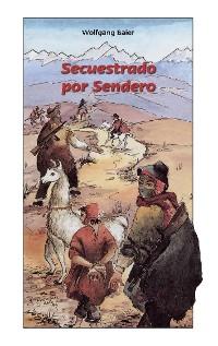 Cover Secuestrado por Sendero