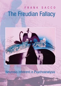 Cover The Freudian Fallacy