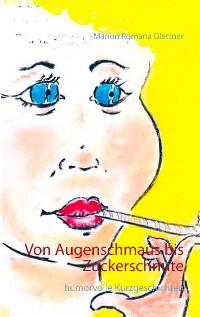 Cover Von Augenschmaus bis Zuckerschnute