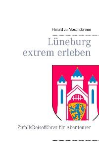Cover Lüneburg extrem erleben