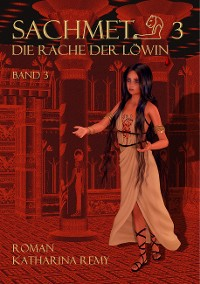 Cover Sachmet 2  Die Rache der Löwin
