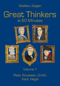 Cover Great Thinkers in 60 Minutes - Volume 1
