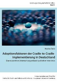 Cover Adoptionsfaktoren der Cradle-to-Cradle-Implementierung in Deutschland