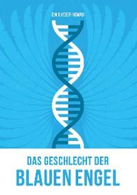 Cover Das Geschlecht der Blauen Engel