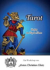 Cover Tarot - Ich ging den Weg des Narren