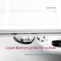 Cover Logan Banners große Fotoschule