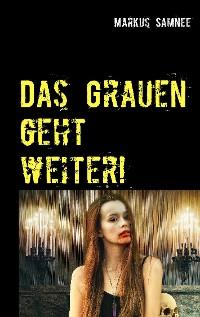 Cover Das Grauen geht weiter!