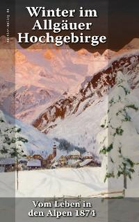 Cover Winter im Allgäuer Hochgebirge