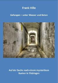 Cover Gefangen - Unter Wasser und Beton