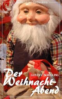 Cover Der Weihnacht-Abend (Gustav Schilling) (Literarische Gedanken Edition)
