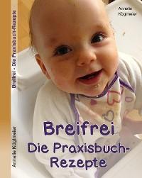 Cover Breifrei Die Praxisbuch-Rezepte