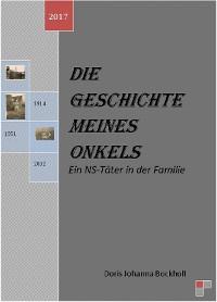Cover Die Geschichte meines Onkels-Ein NS-Täter in der Familie