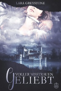 Cover Voller Misstrauen geliebt