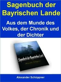 Cover Sagenbuch der Bayrischen Lande