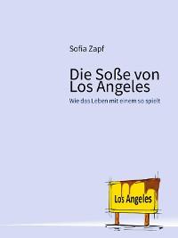 Cover Die Soße von Los Angeles