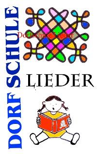 Cover Dorfschule Lieder