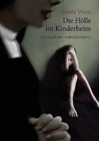 Cover Die Hölle im Kinderheim