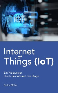 Cover Internet of Things (IoT)