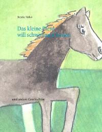 Cover Das kleine Pferd will schwimmen lernen