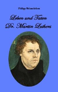 Cover Leben und Taten Dr. Martin Luthers