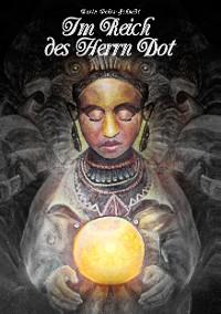 Cover Im Reich des Herrn Dot