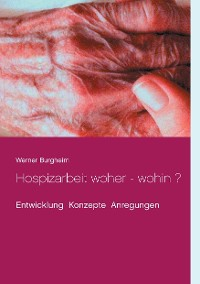 Cover Hospizarbeit woher - wohin ?