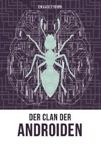 Cover Der Clan der Androiden