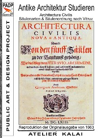 Cover PADP-Reprint 1: Antike Architektur studieren - Architectura Civilis - Säulenarten & Säulenordnung nach Vitruv