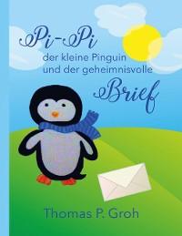 Cover Pi-Pi der kleine Pinguin und der geheimnisvolle Brief