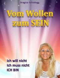 Cover Vom wollen zum SEIN