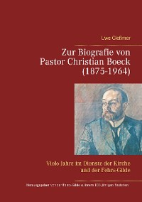 Cover Zur Biografie von Pastor Christian Boeck  (1875-1964)