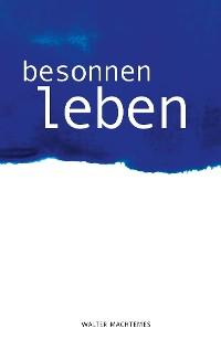 Cover Besonnen Leben