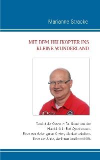 Cover Mit dem Helikopter ins kleine Wunderland